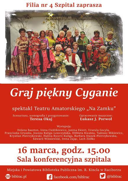 """Racibórz, Teatr Amatorski """"Na Zamku"""": Widowisko rozrywkowe """"Graj piękny Cyganie"""""""