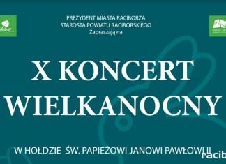 RCK Racibórz: X Koncert Wielkanocny