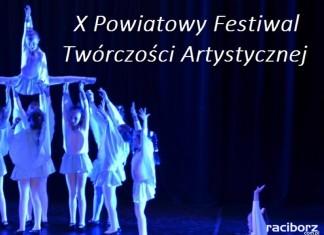 X Powiatowy Festiwal Twórczości Artystycznej