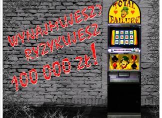 Wynajmujesz - Ryzykujesz 100 000 zł: Nowelizacja ustawy o grach hazardowych