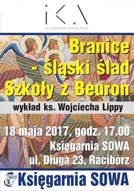 """Racibórz: Wykład """"Branice - śląski ślad Szkoły z Beuron"""""""