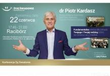 """Piotr Kardasz: """"Żyję świadomie"""""""