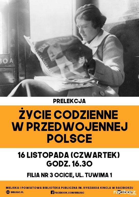 """Racibórz: Prelekcja """"Życie codzienne w przedwojennej Polsce"""""""