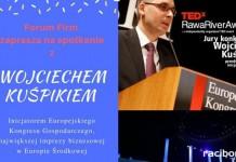 Forum Firm w Radlinie: Spotkanie z Wojciechem Kuśpikiem