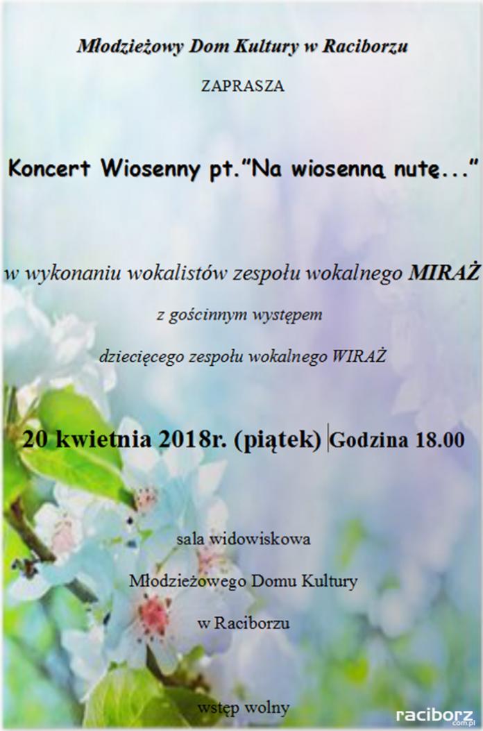 Wiosenny Koncert Zespołu Miraż MDK Racibórz
