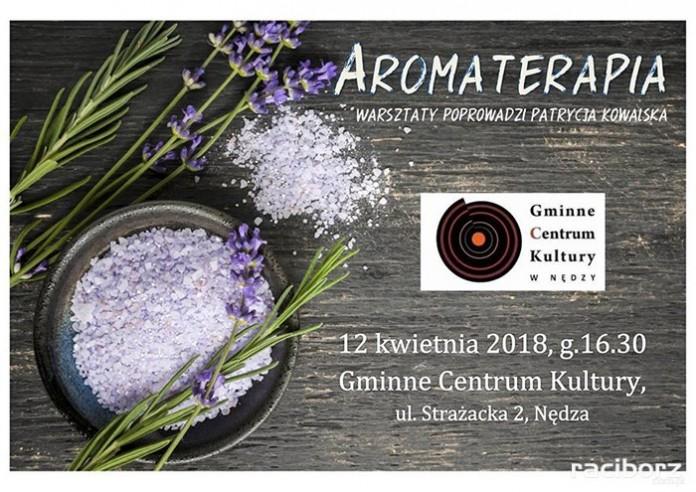 Warsztaty aromaterpia Gminne Centrum Kultury Nędza
