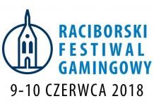 Racibórz, Zamek Piastowski: Raciborski Festiwal Gamingowy