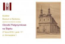 Muzeum Racibórz: Wystawa Ośrodki Pielgrzymkowe na Śląsku