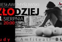 """Spektakl pt. """"Złodziej"""" Amfiteatr BUK"""
