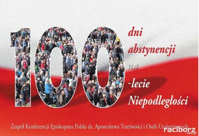 100 dni abstynencji na 100 lecie odzyskania niepodległości