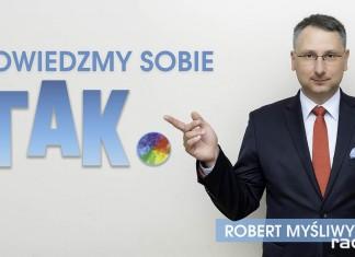 Robert Myśliwy TAK. program wybory samorzadowe 2018