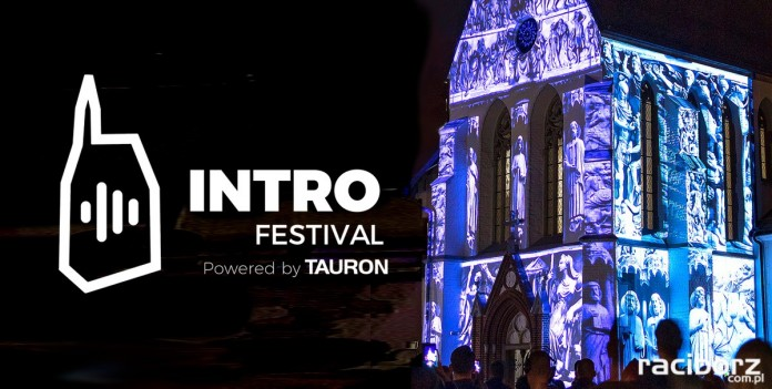 INTRO Festival Powered by TAURON