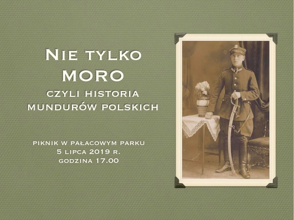 """5 lipca piknik """"Nie tylko moro – czyli historia mundurów polskich"""""""
